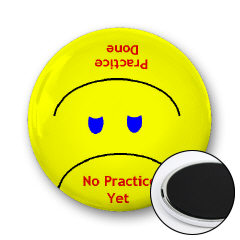 "Now The Magnet Smiles and Reads ""Practice Done"""